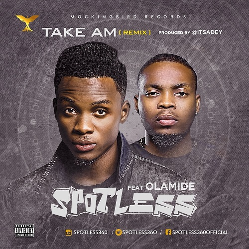 VIDEO: Spotless Ft. Olamide – Take Am (Remix)