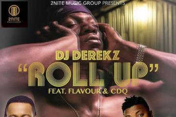 VIDEO: DJ Derekz ft Flavour & CDQ – Roll Up