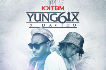Yung6ix ft. Davido – Let Me Know