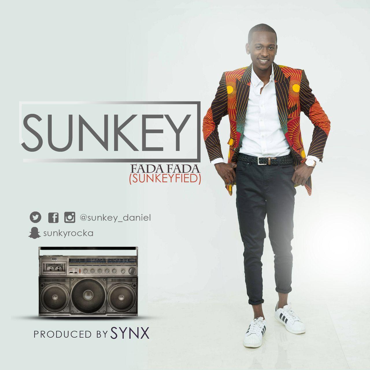 Sunkey – Fada Fada (Sunkeyfied) | Phyno Cover