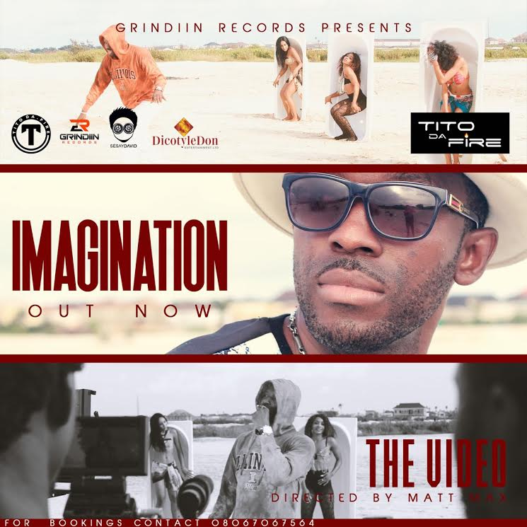VIDEO: Tito Da Fire - ImaGINation
