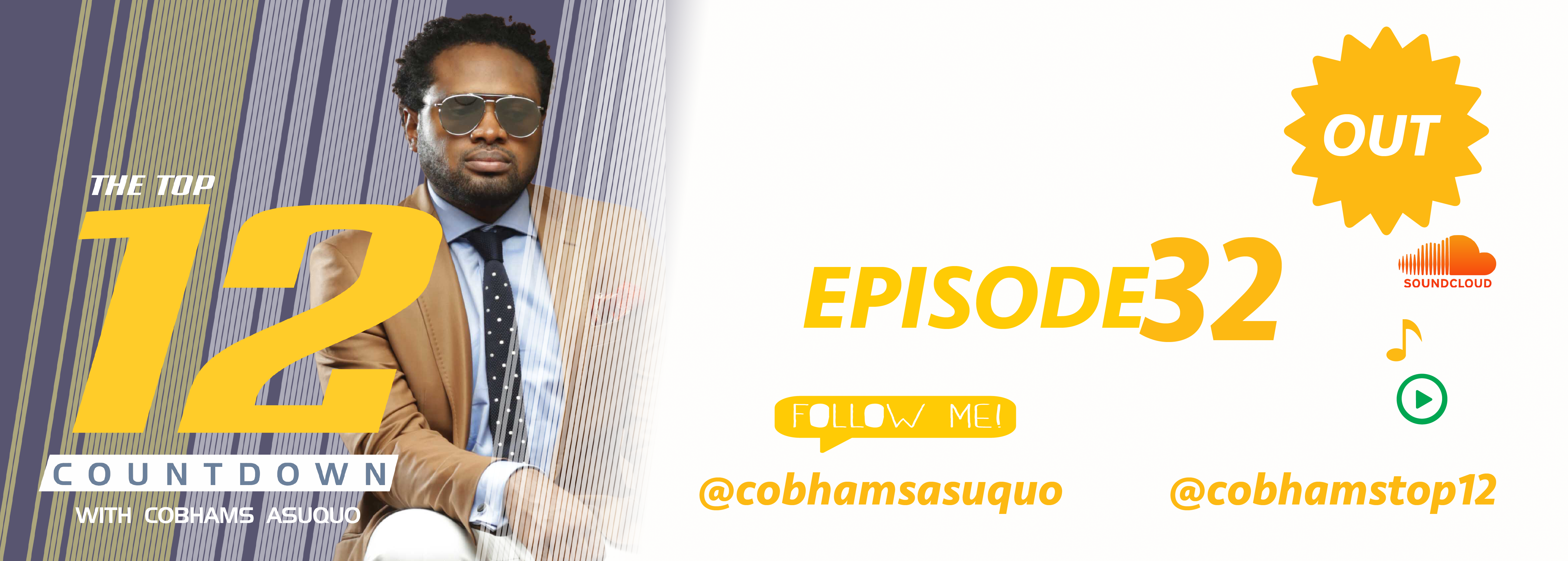 The Top 12 Countdown With Cobhams Asuquo – Ep 32