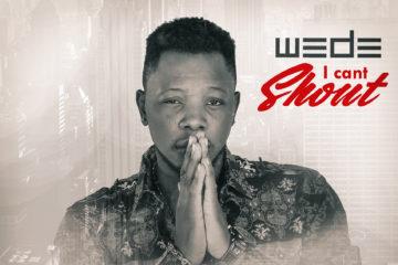 WEDE – I Cant Shout (prod. Rhino)
