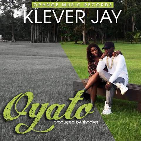 VIDEO: Klever Jay - Oyato