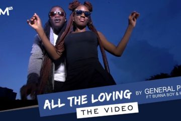 VIDEO: General Pype ft. Burna Boy & Phyno – All The Loving