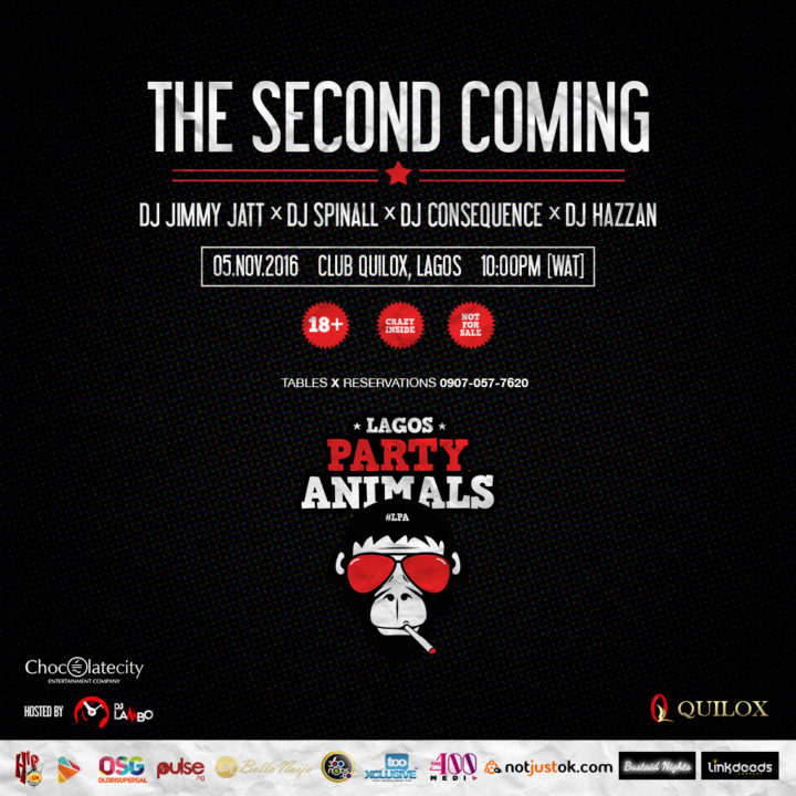 DJ Jimmy Jatt, DJ Spinall, DJ Consequence, DJ Hazzan All Gear Up For Lagos Party Animals Hosted by DJ Lambo