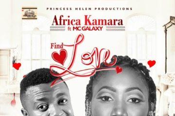 Africa Kamara ft. MC Galaxy – Find Love
