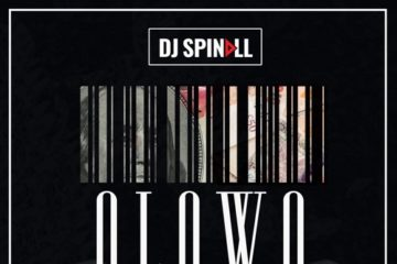 DJ Spinall – Olowo Ft. Davido x Wande Coal