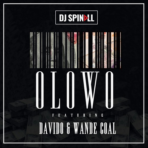 dj-spinall_olowo_ft-davido_wande-coal