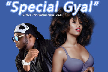 Cyrus Tha Virus – Ovoranmen Boy ft Z.I.K & Chaolin | Special Gyal ft Z.I.K