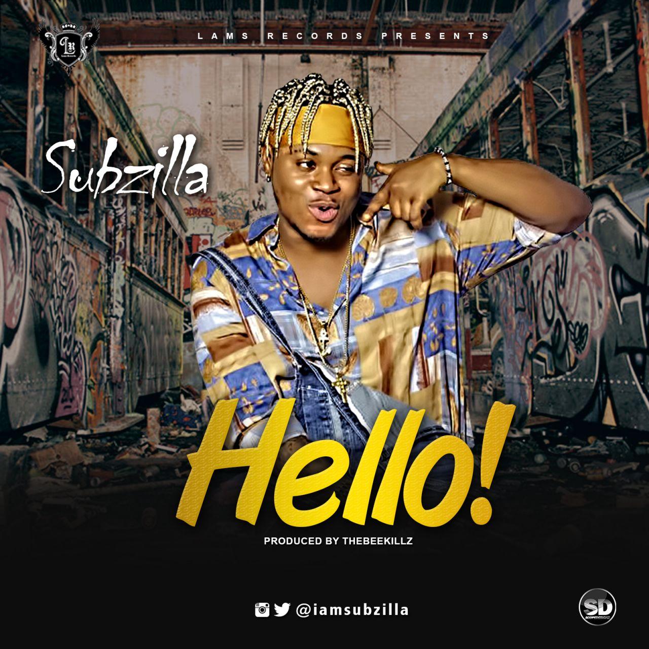 Subzilla – Hello (prod. TheBeeKillz)