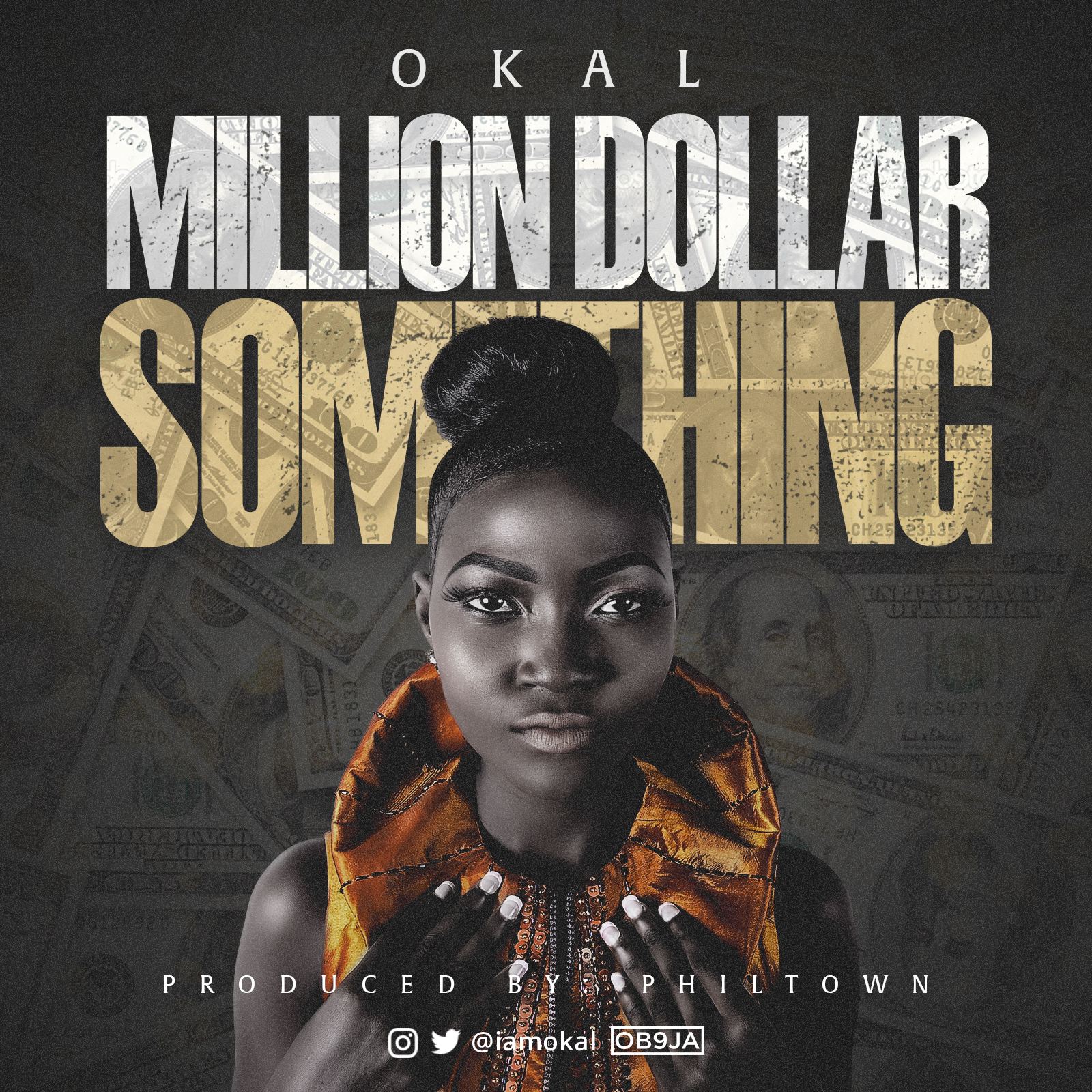 Okal – Million Dollar Something (prod. Philtown)