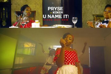 VIDEO: Pryse ft Koker – U Name It