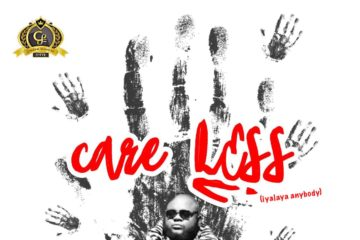 Big Sheff – Care Less (Iyalaya Anybody)