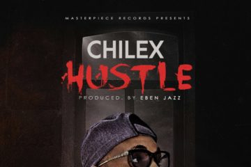 Chilex – Hustle (prod. Eben Jazz)