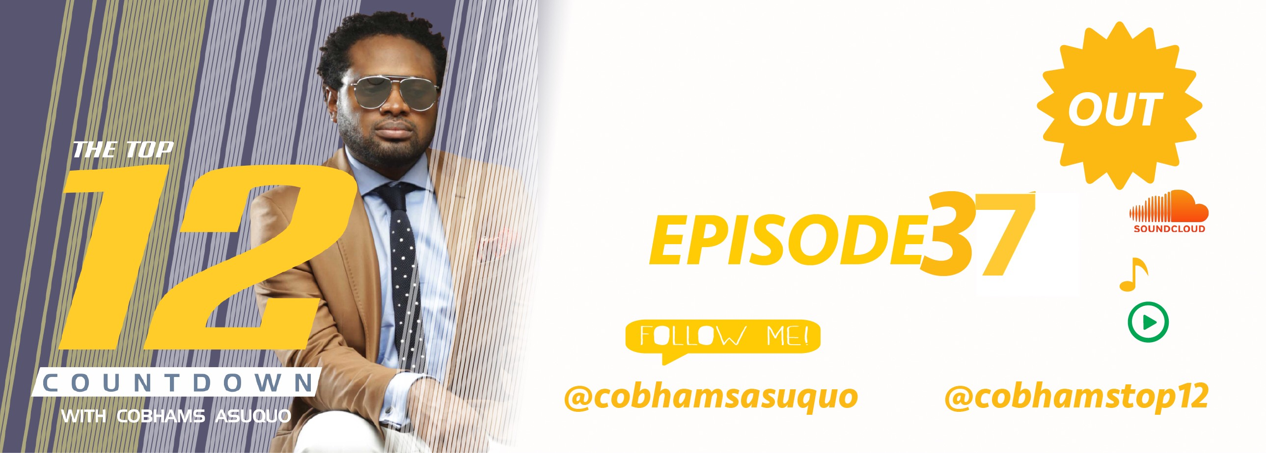 The Top 12 Countdown With Cobhams Asuquo – Ep 37
