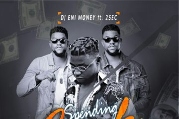 DJ Enimoney ft. 2SEC – Spending Cash