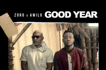 Zoro ft. Awilo Longomba – Good Year