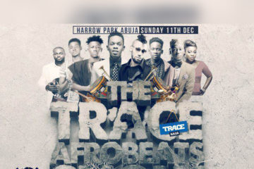 "TRACE NAIJA Presents: ""THE TRACE AFROBEATS SHOW"" This Sunday 