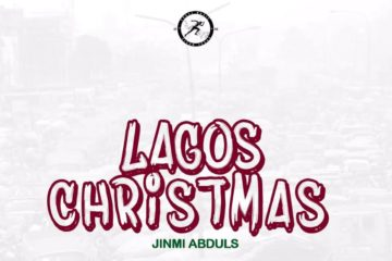 Jinmi Abduls – Lagos Christmas | Christmas Loving