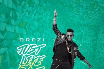Orezi – Just Like Dat
