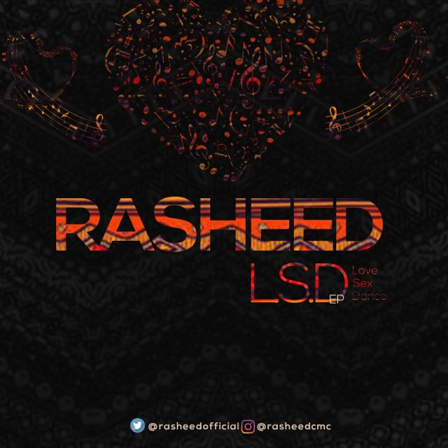 Rasheed – Timba | L.S.D EP Out Now