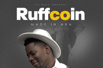 "Ruffcoin – ""Made In Aba"" Album Out Now"
