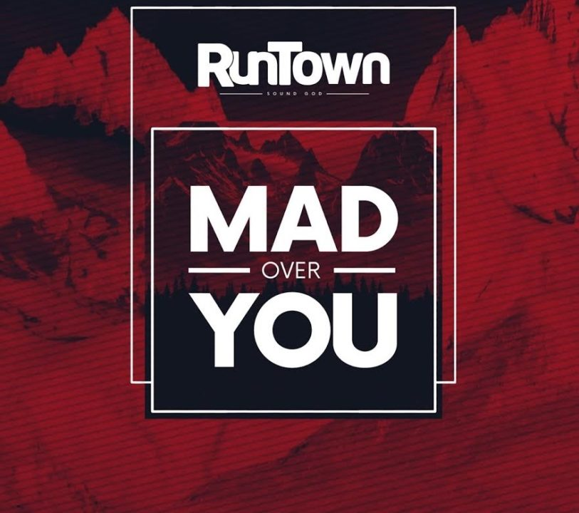 RunTown Mad over you cover