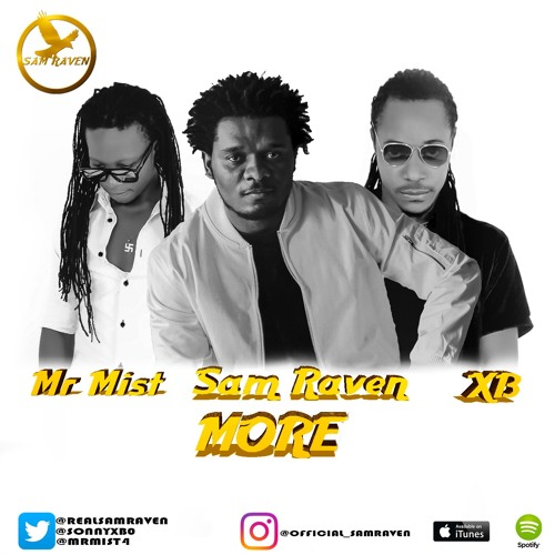 VIDEO: Sam Raven & XB ft. Mr Mist – MORE