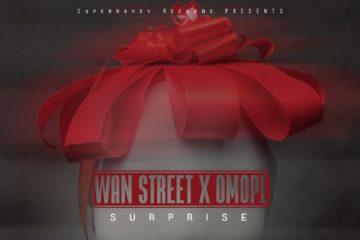 Surprise  – Omope + Wan Street (prod. Jaga Bantu Moor)