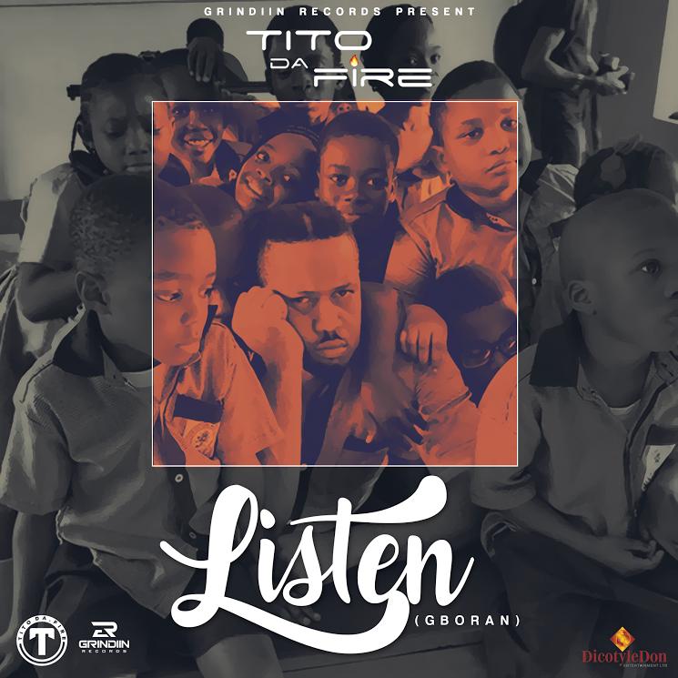 Tito Da Fire - Listen (Gboran)