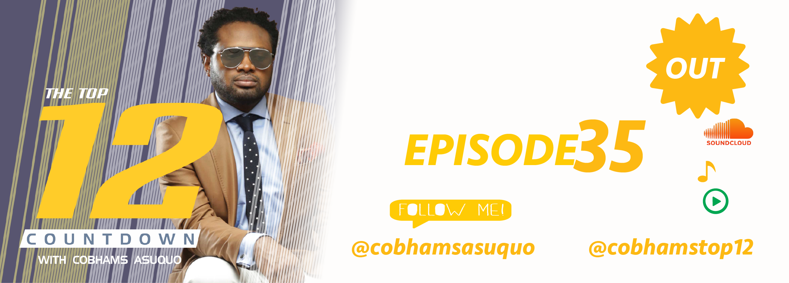 The Top 12 Countdown With Cobhams Asuquo – Ep 35