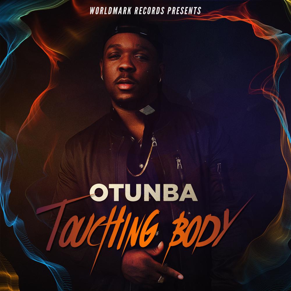 Otunba - Touching Body