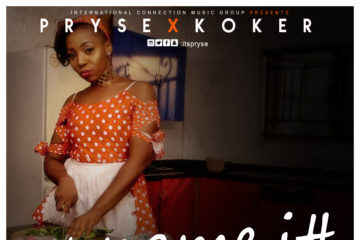 Pryse ft. Koker – U Name It (Afrobeat Remix)