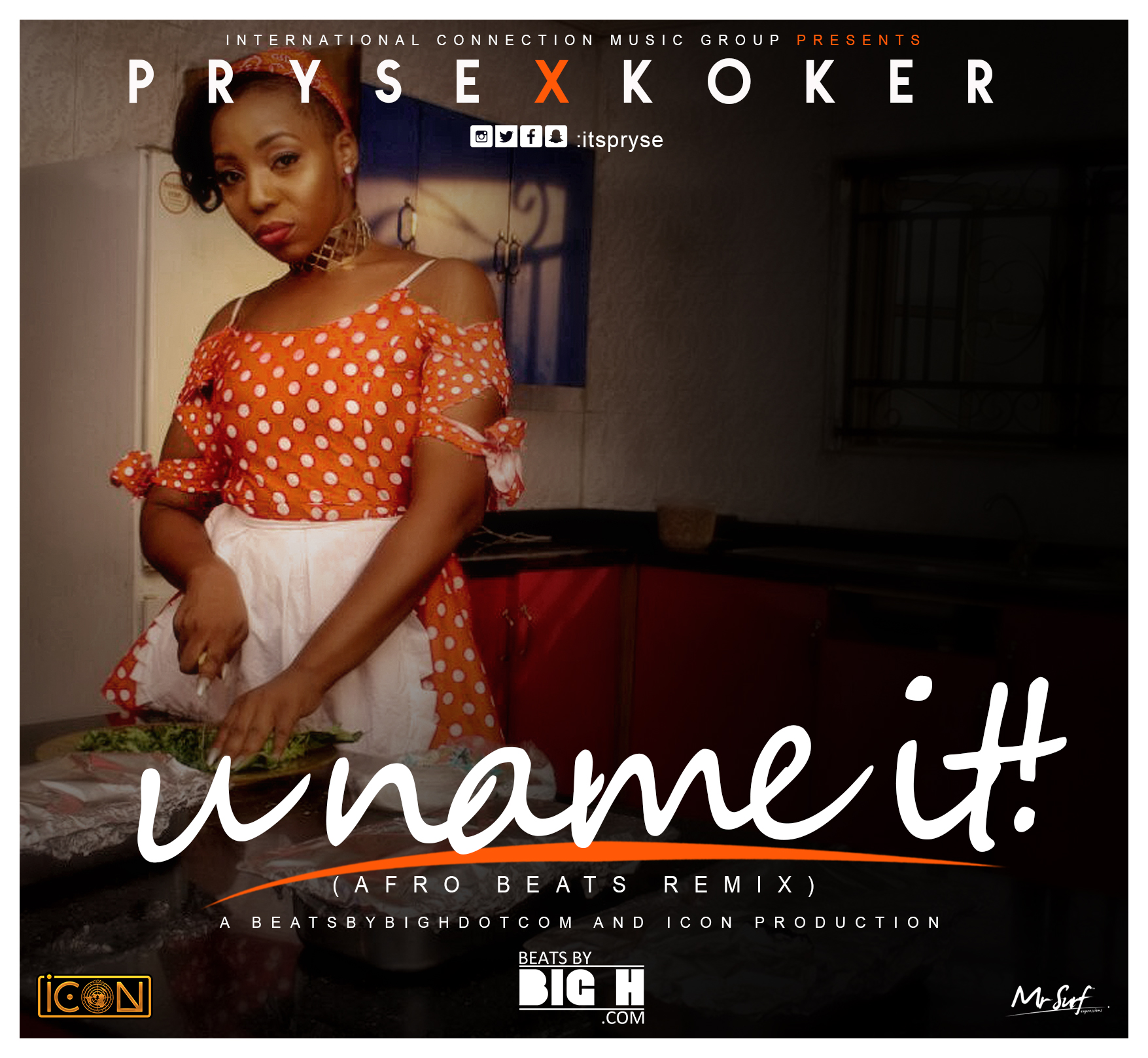 [MUSIC] Pryse ft Big H & Koker – U Name It (Afrobeat Remix)