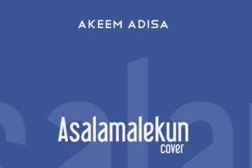 Akeem Adisa – Asalamalekun (Cover)