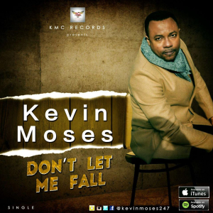 Kevin Moses - Devil Most Wanted | Don't Let Me Fall