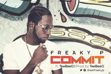 Freaky P – Commit ft. TeeBeeO (prod. TeeBeeO)