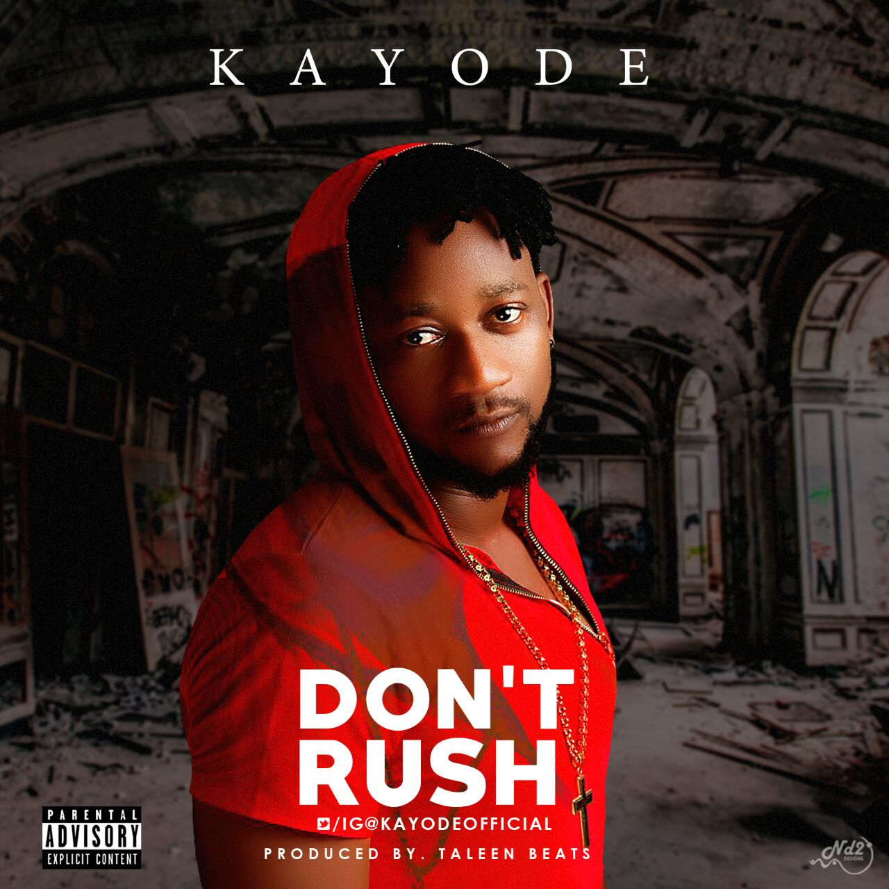Kayodé – Don't Rush