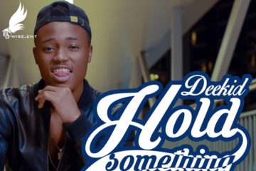 VIDEO: MC Deekid – Hold Something