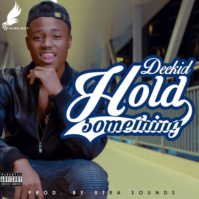 VIDEO: MC Deekid - Hold Something