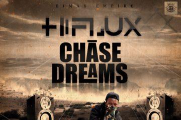 Hiflux – Chase Dreams