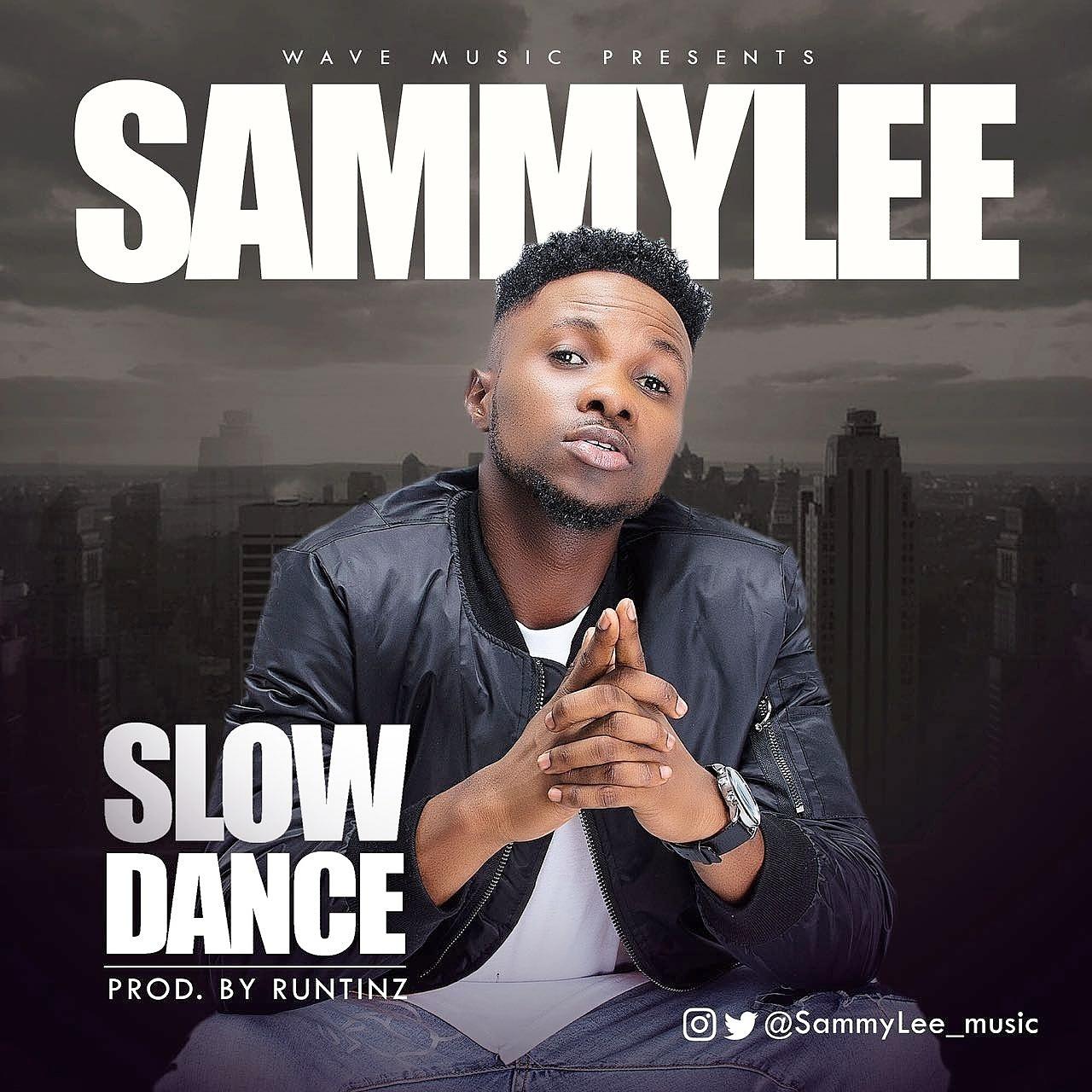 SammyLee - Slow Dance (Prod. By Runtinz)