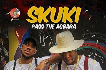 Skuki – Pass The Agbara
