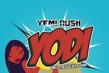 Yemi Rush – Yodi