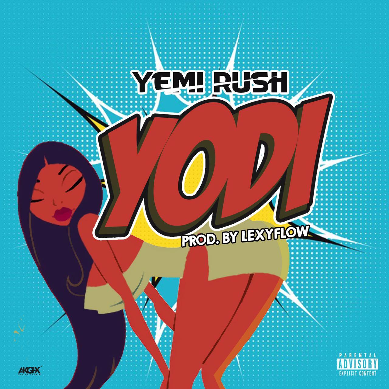 Yemi Rush - Yodi