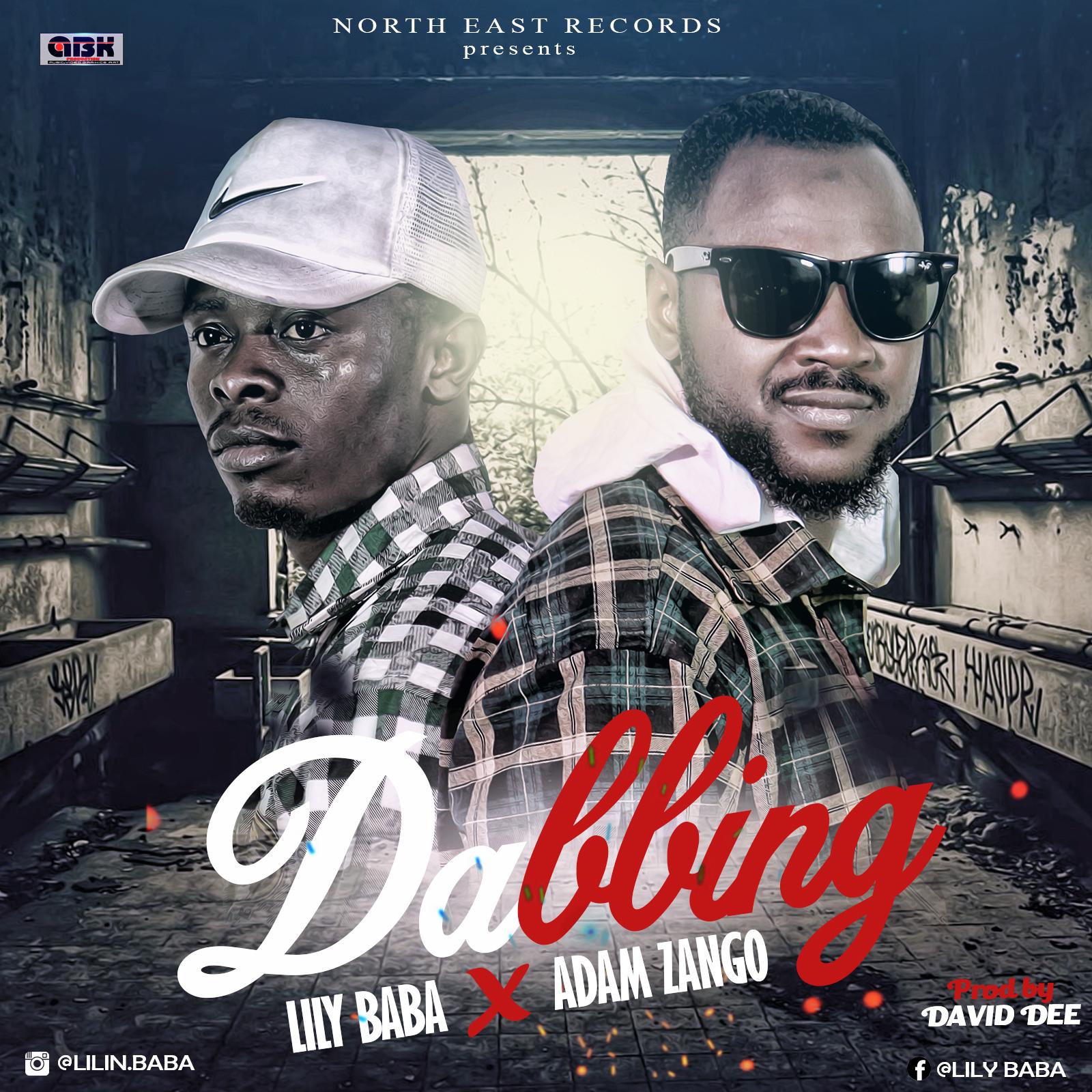 Lily Baba ft. Adam A. Zango – Dabbing