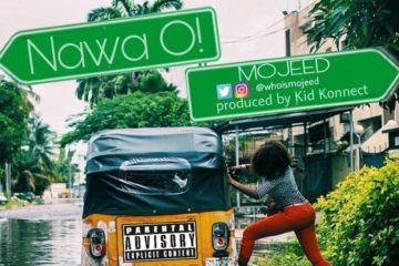 Mojeed – Na Wa O! (prod. Kid Konnect)