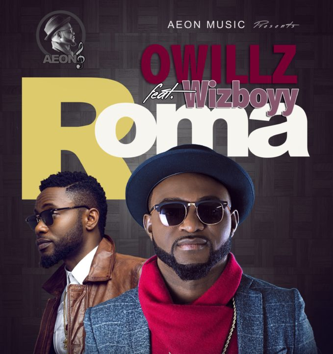 VIDEO: Owillz ft. Wizboyy - Roma