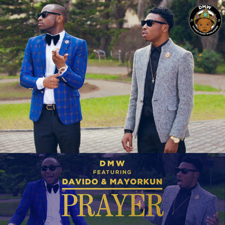 Premiere: DMW Ft. Davido & Mayorkun - Prayer
